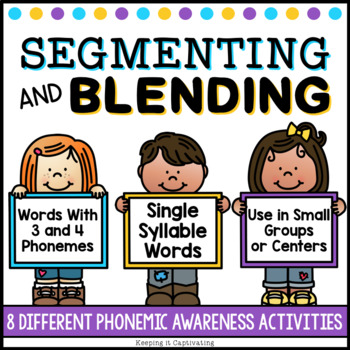 Say the Sounds {Segmenting & Blending Activities}
