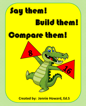 Say them! Build them! Compare them! (Math Center)