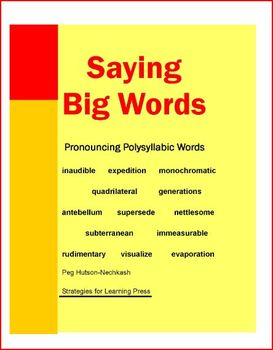 Saying Big Words: Teaching the Pronunciation of Longer and More Complex Words