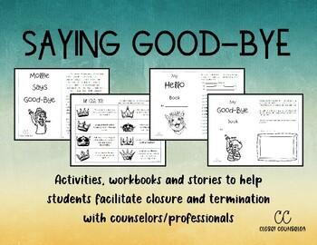 Saying Goodbye:  Facilitating Closure and Termination