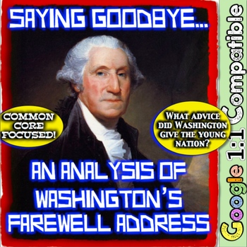 Saying Goodbye: President Washington's Farewell Address-What Advice Did He Give?