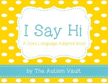 Saying Hi Book for Core Language for Students with Autism