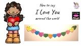 Saying I love you around the world - display