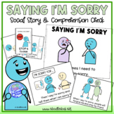 Saying I'm Sorry- A Social Story for How and When to Apologize