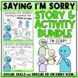 Saying I'm Sorry - Social Story Unit with Visuals, Vocabulary & 25 Activities