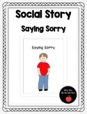 Saying Sorry-Social Story