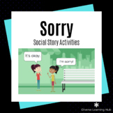 Saying Sorry - Social Story Activities