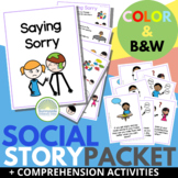 Saying Sorry Social Story Packet with Comprehension Activities