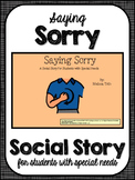 Saying Sorry- Social Narrative for Student's with Autism