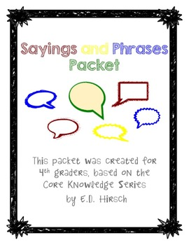 Idioms, Sayings and Phrases Packet- Core Knowledge for Fourth Grade