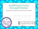 Scaffolded French Emergent Reader