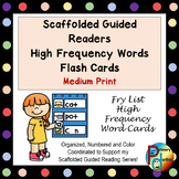 Scaffolded Guided Reading Series High Frequency Words Flas