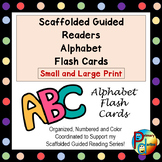 Scaffolded Guided Reading Alphabet Flash Cards - Small and