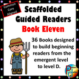 Scaffolded Guided Reading Series - Book Eleven