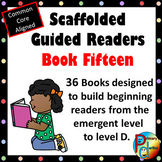 Scaffolded Guided Reading Series - Book Fifteen