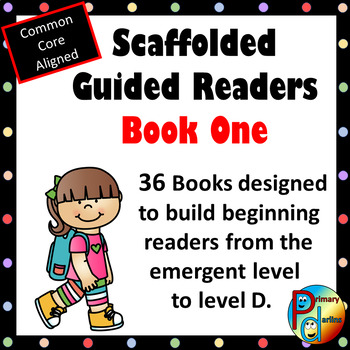 Scaffolded Guided Reading Series - Book One with Bonus Supplemental Reader