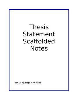 Scaffolded Notes On Thesis