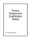 Scaffolded Notes & Worksheet on Thesis Statement