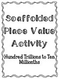 Scaffolded Place Value Activity