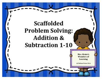 Scaffolded Problem Solving Addition and Subtraction Cards