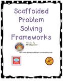 Scaffolded Problem Solving Framework