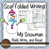 Snowman Writing - Scaffolded