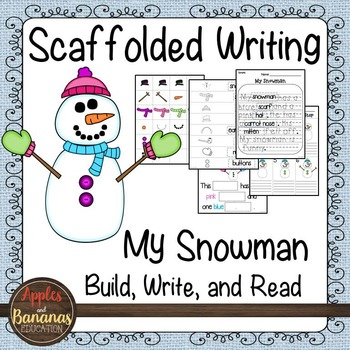 Snowman Writing - Scaffolded