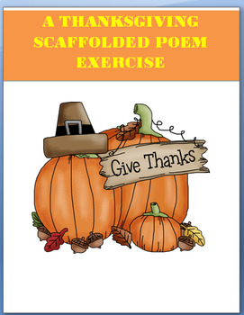 Thanksgiving-  Scaffolded Thanksgiving Poem Activity and art project