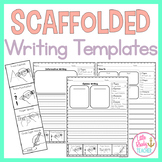 Scaffolded Writing Templates
