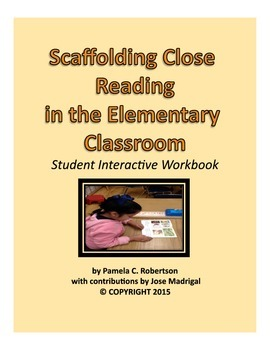 Scaffolding Close Reading in the Elementary Classroom
