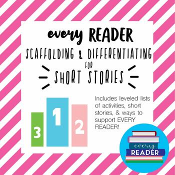 Scaffolding & Differentiating for Fiction Short Stories