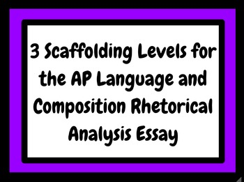 3 Graphic Organizers for the Rhetorical Analysis Essay