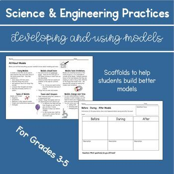 Scaffolds for NGSS Developing and Using Models - For Grades 3-5