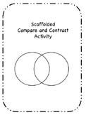 Scafolded Compare/Contrast Activity