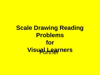 Scale Drawing Math Reading Problems for Visual Learners