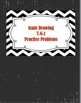 Scale Drawing Practice (CCSS 7.GA.1)