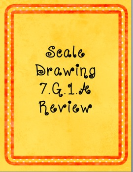 Scale Drawing Review  (CCSS 7.G.1)