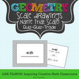 "Scale Drawings ""Name That Scale!' Quiz Quiz Trade Activity"