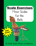 Scale Exercises for the Bells- Minor Scales