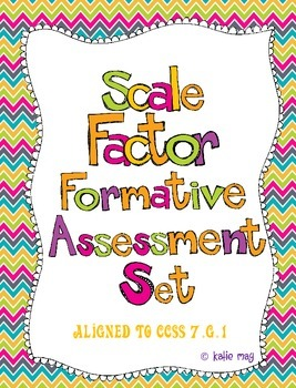 Scale Factor Formative Assessment Set ~Aligned to 7.G.1