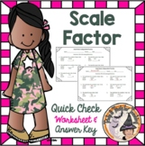 Scale Factor Proportions Quick Check Worksheet with Answer Key