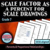 Scale Factor as Percent for Scale Drawings Worksheet