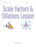 Scale Factors & Dilations Lesson