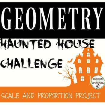 Scale and Proportion Haunted House Mini-Project