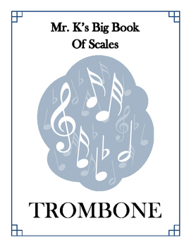 Scales - Trombone - With Position Diagrams
