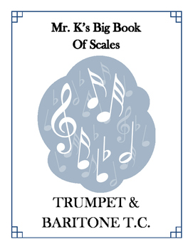 Scales - Trumpet/Baritone T.C. - With Fingering Diagrams