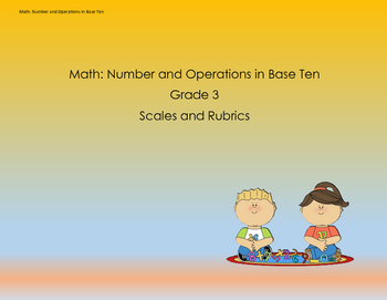 Scales and Rubrics for 3rd Grade NBT Standards