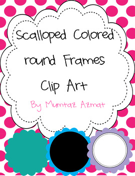 Scalloped Colored round Frames Clip Art  for  Personal and Commercial Use