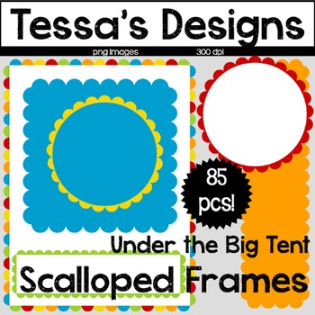 Scalloped Frames- Under the Big Tent