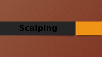 Scalping and 3 Day Road